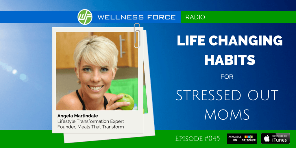 angela-martindale-life-changing-habits-for-stressed-out-moms-TWITTER